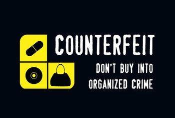 Campaña de la UNODC contra las falsificaciones  Fuente: UNODC