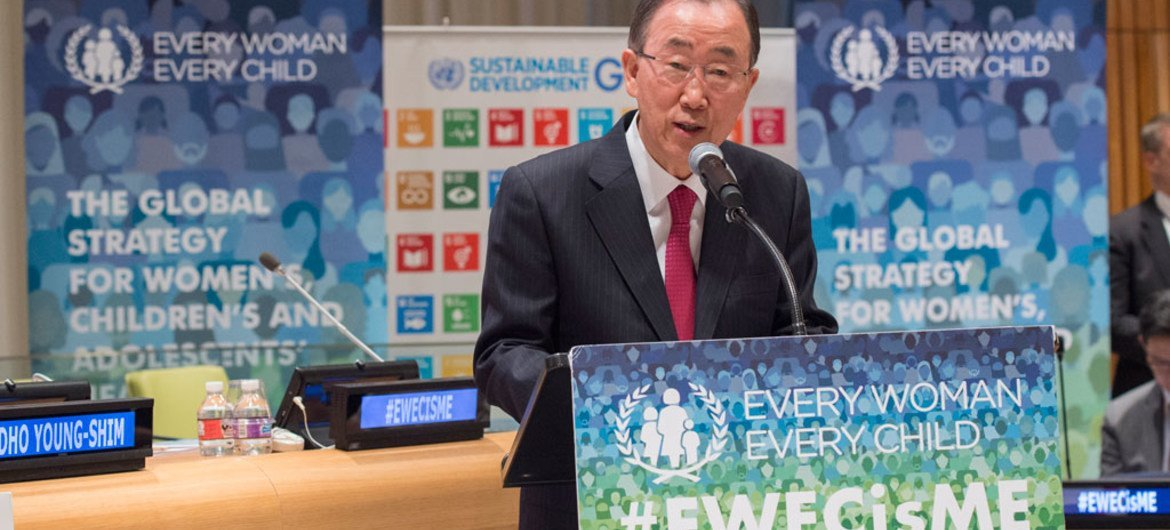 """Secretary-General Ban Ki-moon speaks at High-level Event, """"The Roadmap to Realizing Rights: Every Woman Every Child's Global Strategy for Women's, Children's and Adolescents' Health."""""""