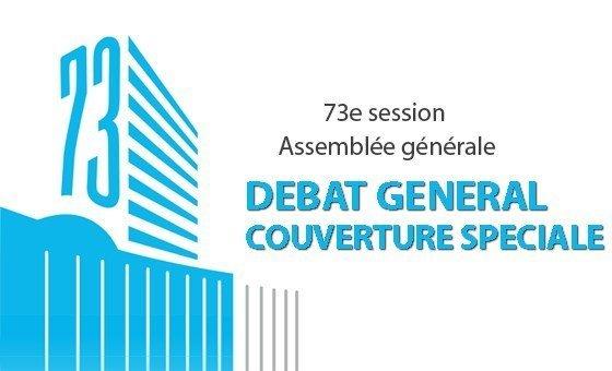 Débat général de la 73 session