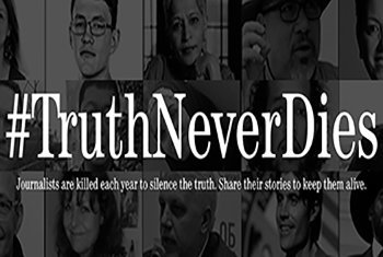 UNESCO #TruthNeverDies campaign to end impunity for journalists killings.