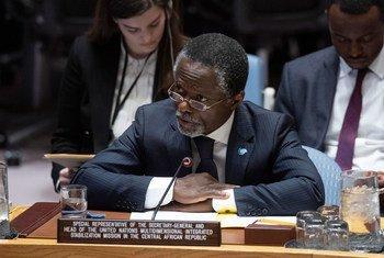 الممثل الخاص للأمين العام في جمهورية أفريقيا الوسطى يتحدث أمام مجلس الأمن الدولي.